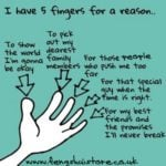 You have five fingers for a reason