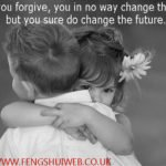 When you forgive, you in no way change the past - but you sure do change the future.