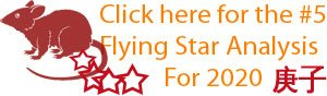 Click here for the number 5 Flying star analysis for 2020